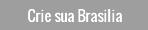 Crie sua Brasilia
